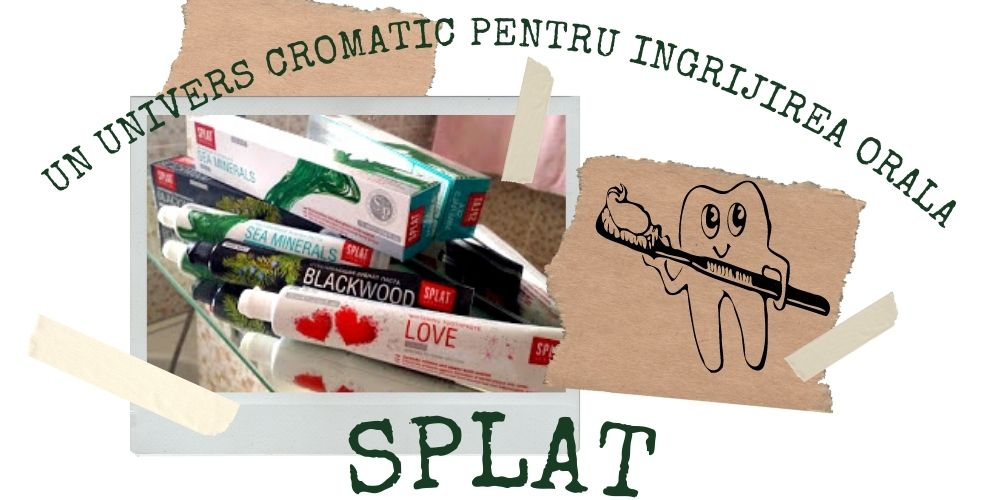 Splat, un univers cromatic pentru ingrijirea orala
