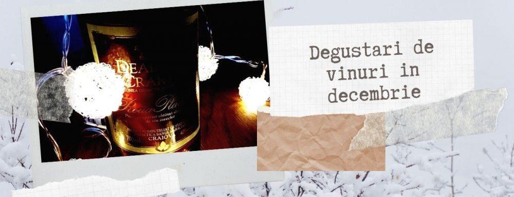 Degustari de vinuri in decembrie