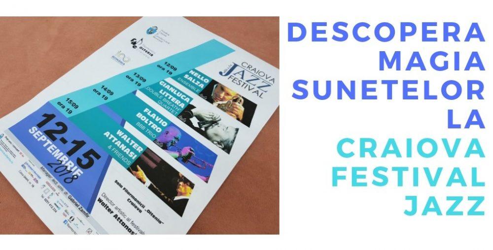 Descopera magia sunetelor la Craiova Jazz Festival!