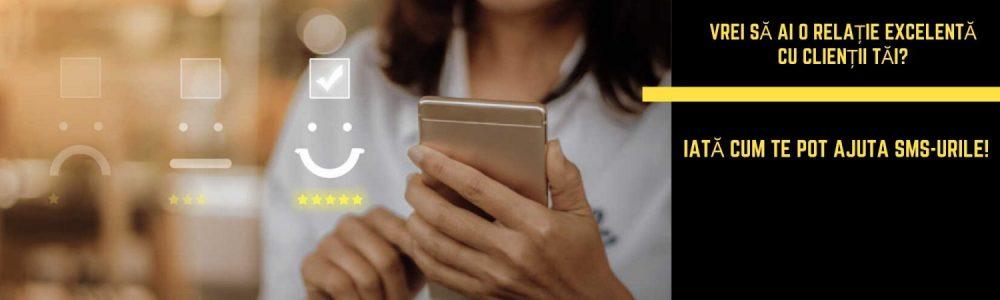Vrei să ai o relație excelentă cu clienții tăi? Strategii cu SMS-uri