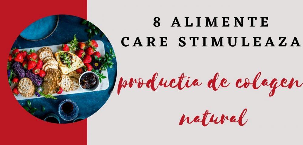 8 surse alimentare care stimuleaza colagenul natural