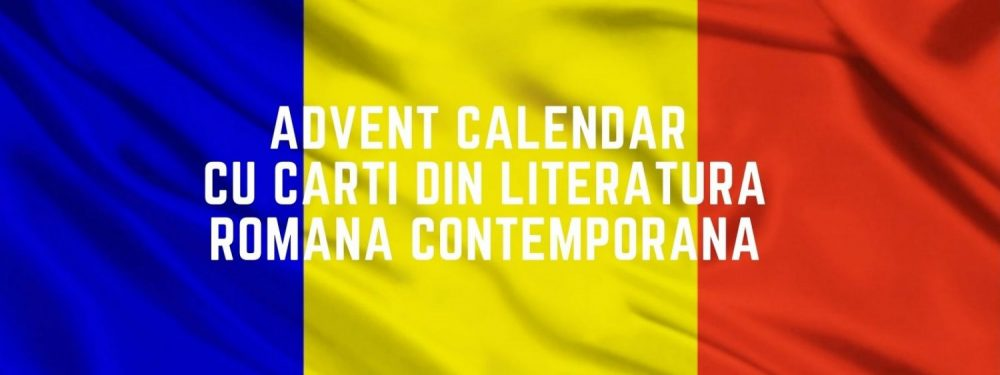 Advent Calendar cu carti din literatura romaneasca contemporana