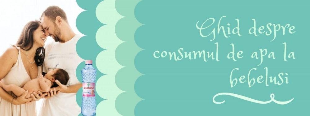 Ghid despre consumul de apa la bebelusi. Aquatique