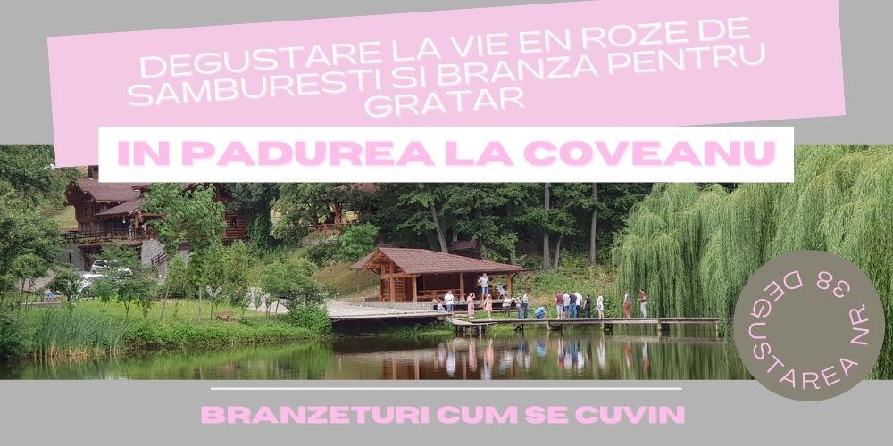 La vie en Roze de Samburesti si branza pentru gratar In Padurea la Coveanu
